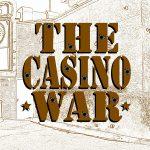 Casino War 2